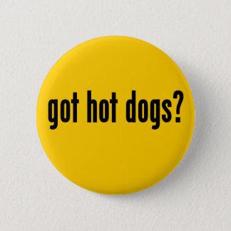 got hot dogs? pinback button