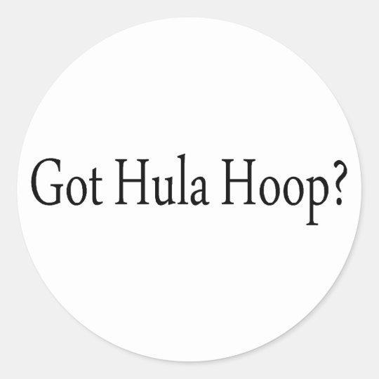 Got Hula Hoop Classic Round Sticker