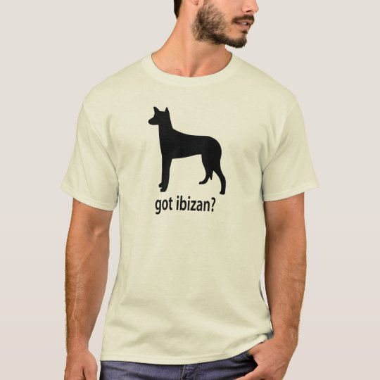 Got Ibizan Hound T-Shirt