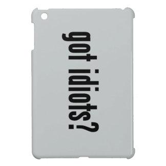 got idiots? iPad mini cases