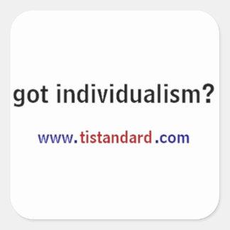 Got Individualism? Square Sticker