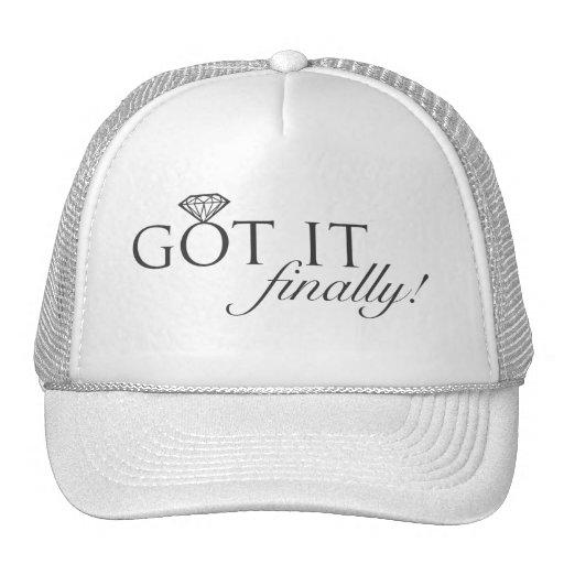 Got it - Finally Diamond Ring Trucker Hat