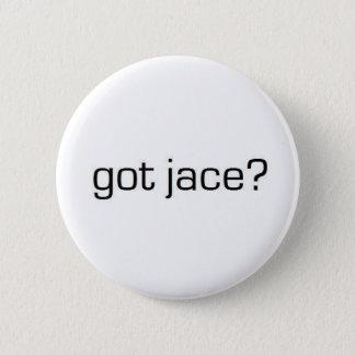Got Jace? Pinback Button