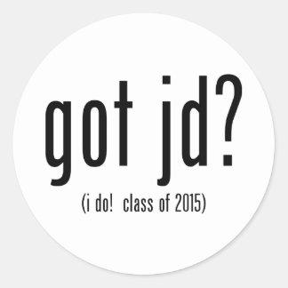got jd? (i do! class of 2015) classic round sticker