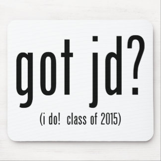 got jd? (i do! class of 2015) mouse pad