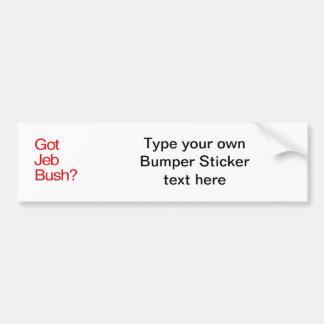 GOT JEB BUSH CAR BUMPER STICKER