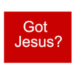Got Jesus? Postcard