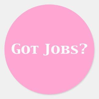 Got Jobs Gifts Sticker