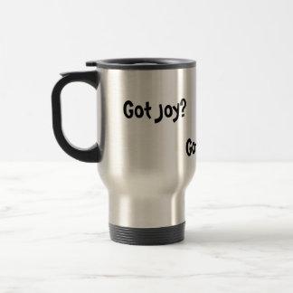 Got Joy?, Got Peace?, Got Love? 15 Oz Stainless Steel Travel Mug