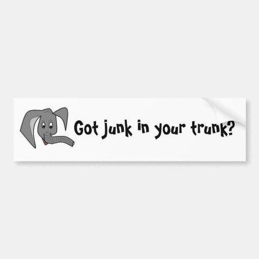 Got junk in your trunk? bumper sticker
