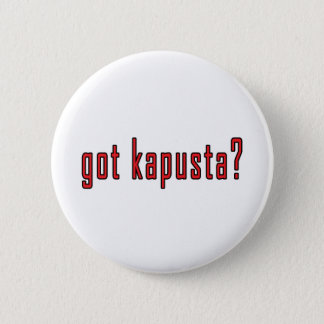 got kapusta? button