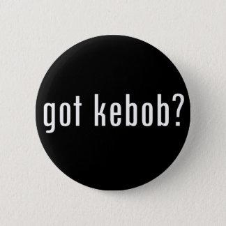 got kebob? pinback button