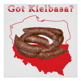 Got Kielbasa Polish Map Poster