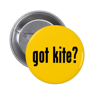 got kite? button