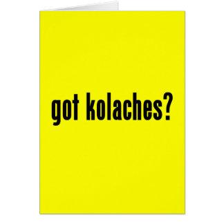 got kolaches? card