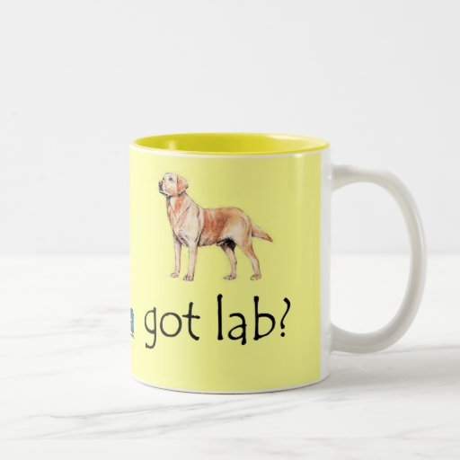 Got Lab? Mug