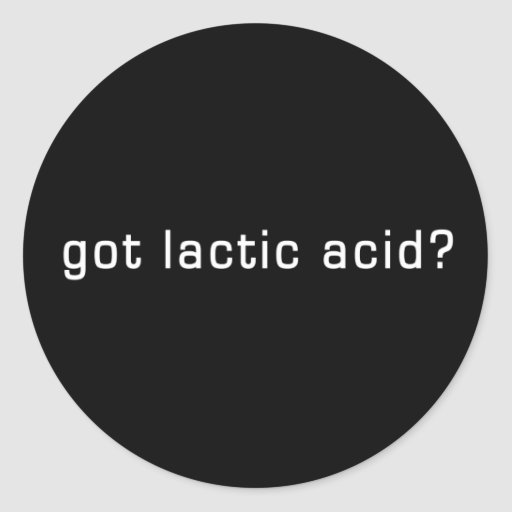 Got Lactic Acid? Funny Running Design Classic Round Sticker
