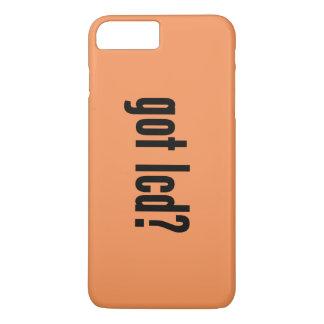 got lcd? iPhone 7 plus case