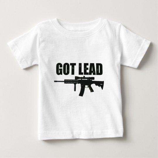 got lead 2 baby T-Shirt