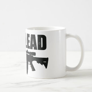 got lead 2 coffee mug