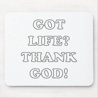 GOT LIFE? (THANK GOD!) MOUSE PAD