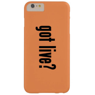 got live? barely there iPhone 6 plus case