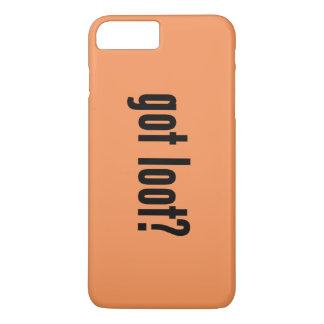 got loot? iPhone 7 plus case