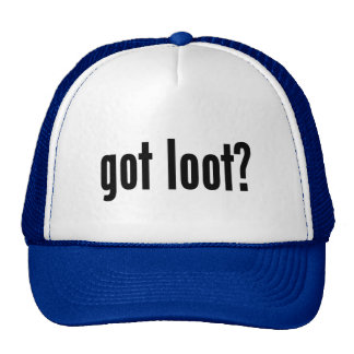 got loot? trucker hat