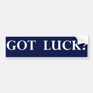 Got Luck? Bumper Sticker