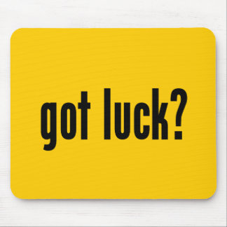 got luck? mouse pad