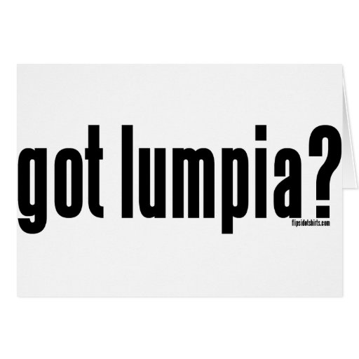 Got Lumpia? Card