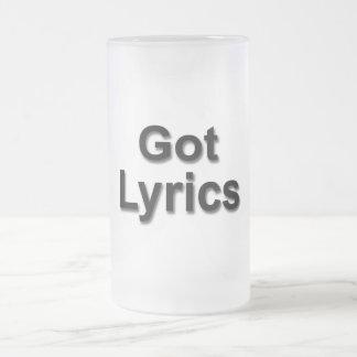 Got Lyrics Frosted Glass Beer Mug