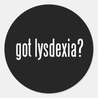 Got Lysdexia? Classic Round Sticker