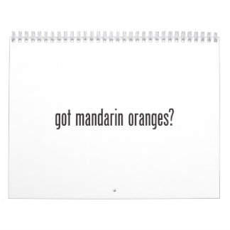 got mandarin oranges calendars