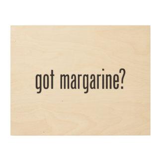 got margarine wood wall art