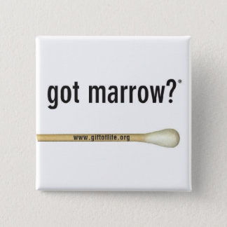 Got Marrow? Gift of Life Square button