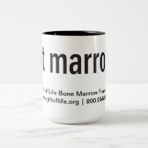 Got Marrow? Mug