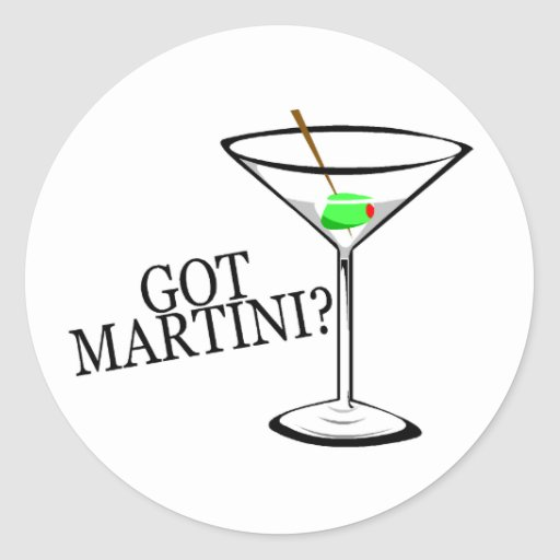 Got Martini? (Martini) Round Stickers