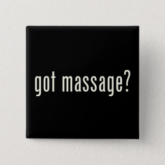 Got Massage? Button