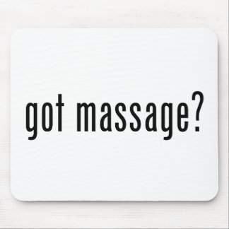 Got Massage? Mouse Pad