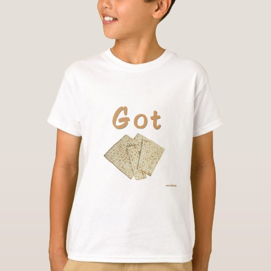 Got Matzoh Passover gifts T-Shirt