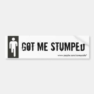 Got Me Stumped Bumper Stickers