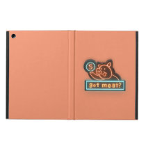 Got meat ? cover for iPad air