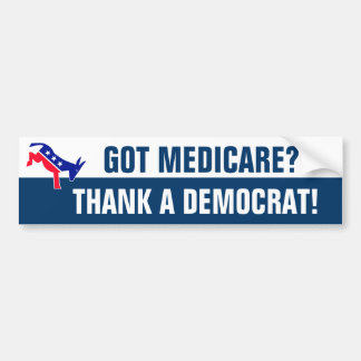 Got Medicare? Bumper Sticker