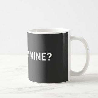 GOT MELAMINE? COFFEE MUG