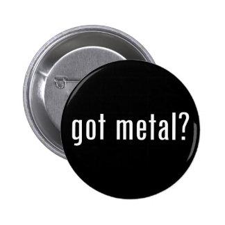 got metal? pinback button