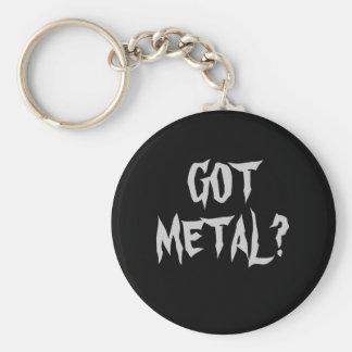 GOT METAL? KEYCHAIN