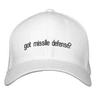 got missile defense? embroidered baseball cap