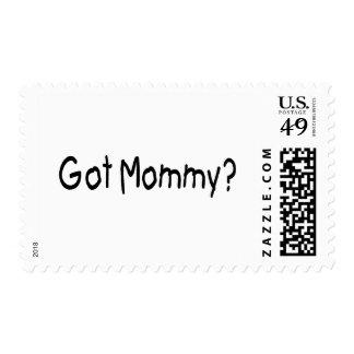 Got Mommy? (Blk) Stamp