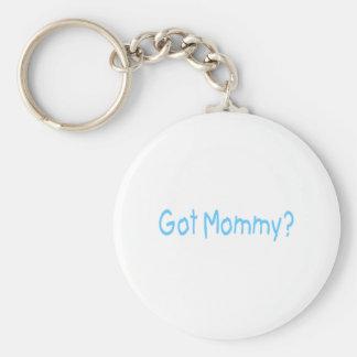 Got Mommy? (Blue) Basic Round Button Keychain